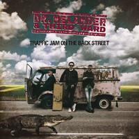 DR. HELANDER & THIRD WARD: TRAFFIC JAM ON THE BACK STREET