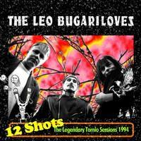LEO BUGARILOVES: 12 SHOTS LP