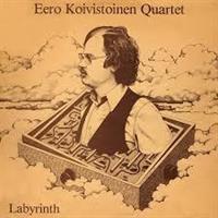 KOIVISTOINEN EERO QUARTET: LABYRINTH 2CD