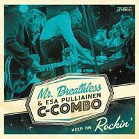 MR. BREATHLESS & ESA PULLIAINEN COMBO: KEEP ON ROCKIN' LP