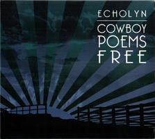 ECHOLYN: COWBOY POEMS FREE