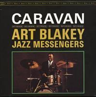BLAKEY ART & THE JAZZ MESSENGERS: CARAVAN-REMASTERED