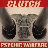 CLUTCH: PSYCHIC WARFARE LP