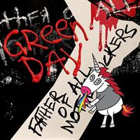 GREEN DAY: FATHER OF ALL MOTHERFUCKERS LP