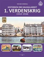 Historien om Haugalandet: 1.verdenskrig