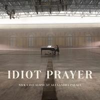 CAVE NICK: IDIOT PRAYER-ALONE AT ALEXANDRA PALACE 2LP
