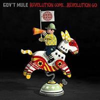 GOV'T MULE: REVOLUTION COME...REVOLUTION GO-DELUXE 2CD