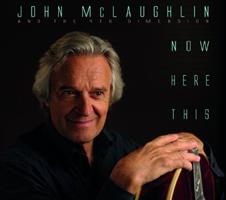 MCLAUGHLIN JOHN AND THE 4TH DIMENSION: NOW HERE THIS