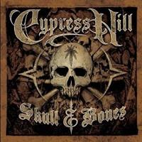 CYPRESS HILL: SKULL AND BONES