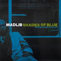 MADLIB: SHADES OF BLUE-MADLIB INVADES BLUE NOTE 2LP