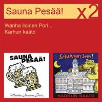 SAUNA PESÄÄ!: WANHA ILOINEN PORI.../KARHUN KAATO