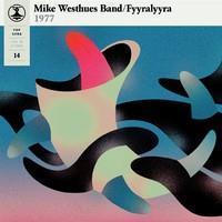 WESTHUES MIKE BAND / FYYRALYYRA: POP-LIISA 14-BLUE LP
