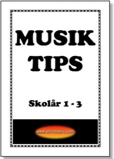MUSIKTIPS SKOLÅR 1-3
