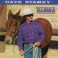 If I Had a Horse, Dave Stamey
