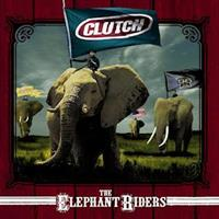 CLUTCH: THE ELEPHANT RIDERS 2LP