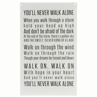You'll never walk alone...