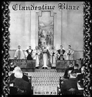 CLANDESTINE BLAZE: DELIVERERS OF FAITH
