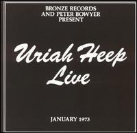 URIAH HEEP: LIVE JANUARY 1973 2CD