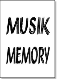 MUSIK-MEMORY