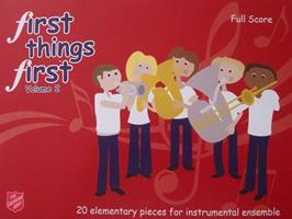 FIRST THINGS FIRST - SCORE - VOL 2