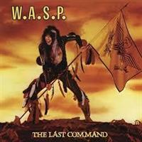 W.A.S.P.: THE LAST COMMAND-DIGIPACK REISSUE