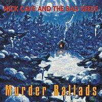 CAVE NICK & THE BAD SEEDS: MURDER BALLADS 2LP