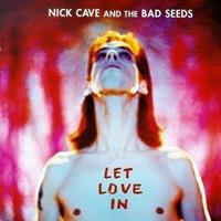 CAVE NICK & THE BAD SEEDS: LET LOVE IN LP