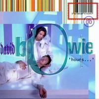 BOWIE DAVID: HOURS