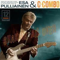 ESA PULLIAINEN & C-COMBO: SHAKIN' ALL OVER