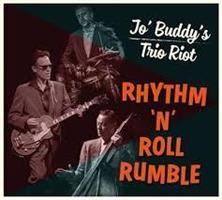 JO' BUDDY'S TRIO RIOT: RHYTHM 'N' ROLL RUMBLE