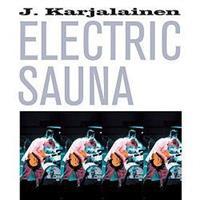 KARJALAINEN J. ELECTRIC SAUNA: J. KARJALAINEN ELECTRIC SAUNA