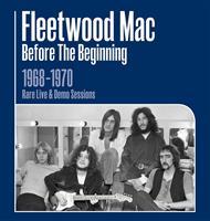 FLEETWOOD MAC: BEFORE THE BEGINNING 1968-1970 RARE & LIVE 3CD