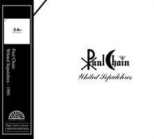 CHAIN PAUL: WHITED SEPULCHRES
