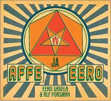 SAVELA EERO & ALF FORSMAN: AFFE JA EERO