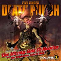 FIVE FINGER DEATH PUNCH: WRONG SIDE OF HEAVEN...VOL.1