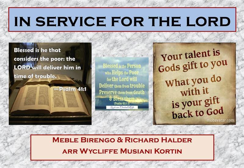 IN SERVICE FOR THE LORD