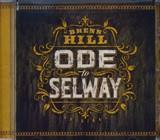 Ode To Selway, Brenn Hill
