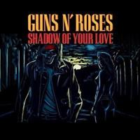 GUNS N' ROSES: SHADOW OF YOUR LOVE-RED 7