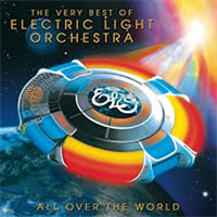 ELECTRIC LIGHT ORCHESTRA: ALL OVER THE WORLD: THE VERY BEST OF ELO