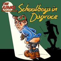 KINKS: SCHOOLBOYS IN DISGRACE