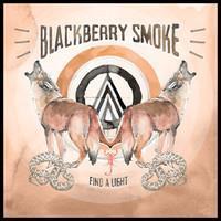 BLACKBERRY SMOKE: FIND A LIGHT 2LP