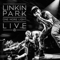 LINKIN PARK: ONE MORE LIGHT-LIVE