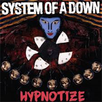 SYSTEM OF A DOWN: HYPNOTIZE LP