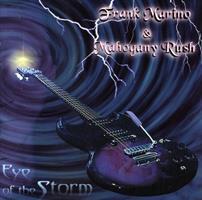 MARINO FRANK & THE MAHOGANY RUSH: EYE OF THE STORM