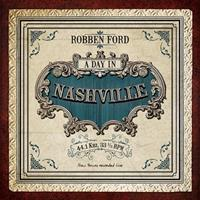 FORD ROBBEN: A DAY IN NASHVILLE