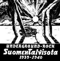SUOMEN TALVISOTA 1939-1940: UNDERGROUND ROCK LP