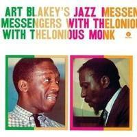 BLAKEY ART & MONK THELONIOUS: ART BLAKEY'S JAZZ MESSENGERS WITH THELON