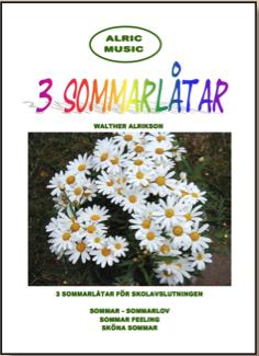 3 SOMMARLÅTAR