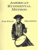 AMERICAN RUDEMENTAL METHOD FOR FIELD DRUMMING