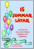15 SOMMARLÅTAR